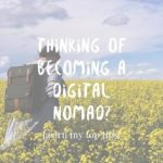 Four Tips to Succeeding as a Digital Nomad